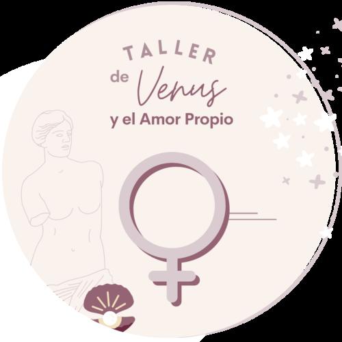 Taller de Venus y el Amor Propio